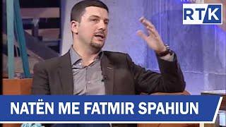 Naten me Fatmir Spahiun - Memli Krasniqi, Donjeta Sadiku & Besim Brahimi
