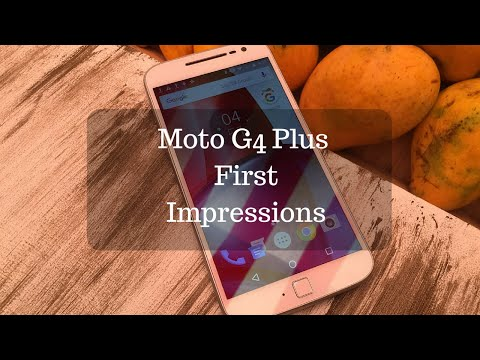 Moto G4 Plus Hands-on Overview and First Impressions