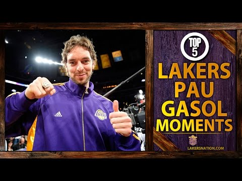 Video: Pau Gasol's Top 5 Lakers Moments