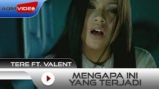 Tere feat Vallen - Mengapa Ini Yang Terjadi | Official Video