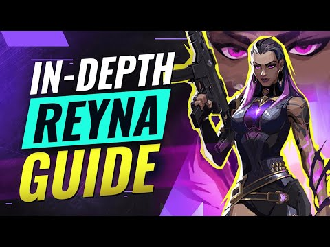 The ONLY Reyna Guide You'll EVER NEED - Valorant