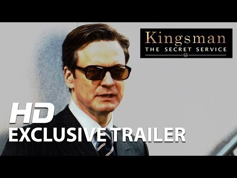 Kingsman: The Secret Service | Official Trailer HD | 2014