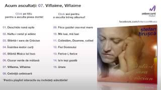 Stefan Hrusca - Viflaime, Viflaime (07/15) [Sfanta-i Sara De Craciun]