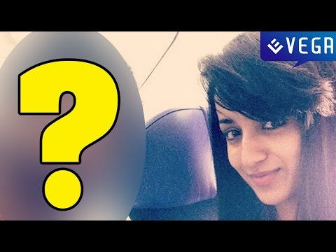 Trisha In Secret Relationship! With Who Guess It....? | Latest Tamil Film News