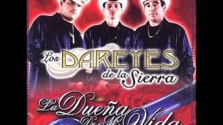 La Mas Bonita De Todas-Los Dareyes De La Sierra - YouTube