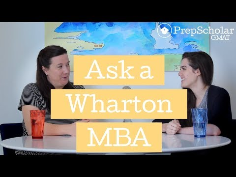 Ask a Wharton MBA: Admissions and GMAT FAQ