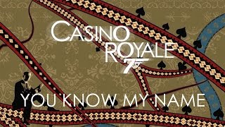 Casino Royale - Chris Cornell - You Know My Name