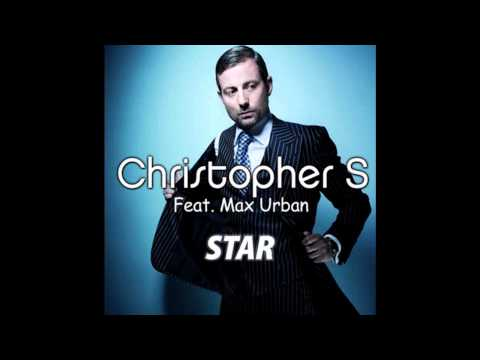 Christopher S feat. Max Urban - Star
