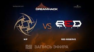 NiP vs Red Reserve - DH Open Valencia - de_inferno [Enkanis, yXo]