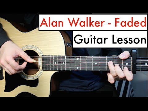 Alan Walker – Faded | Guitar Lesson (Tutorial) Chords