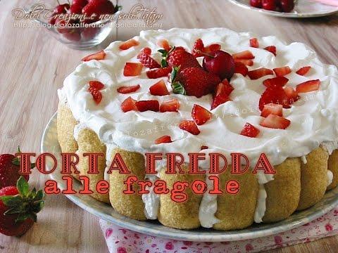 torta fredda alle fragole e pavesini - ricetta