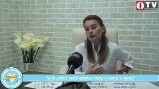 [Dr. Şəhriyyə Əhmədova]- Fərdi pəhriz zamanı nələrə diqqət edilir? - [www.OTV.az]