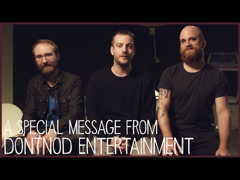 A special message from DONTNOD Entertainment