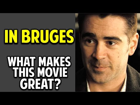 In Bruges -- What Makes This Movie Great? (Episode 47)