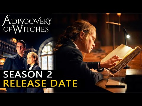 A Discovery of Witches Season 2 Release Date & Good News