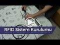 RFID Sistem Kurulumu