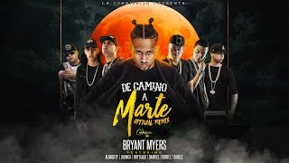 Bryant Myers Ft Almighty, Juanka, Brytiago, Darkiel, Noriel Y Darell – De Camino A Marte (Official Remix) (Video Lyric) videos