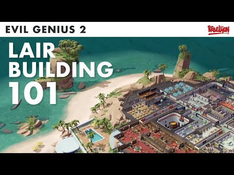 Evil Genius 2 | How Lair-Building Works