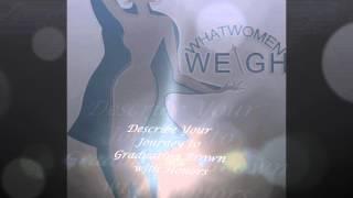 Women Talk Series - What Women Weigh....