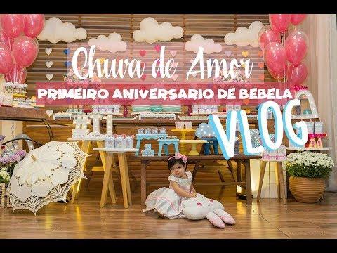 Fotos de amor - Aniversário de 1 Ano da Bebela ** Chuva de Amor** VLOG por Babi Costa