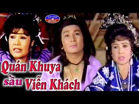 Cai Luong Quan Khuya Sau Vien Khach - Thời lượng: 2 giờ và 41 phút.