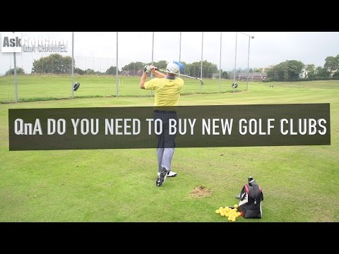 Do You Need To Buy New Golf Clubs