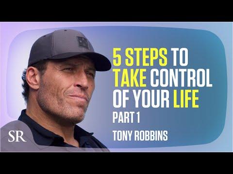 איך לשלוט בחייך עכשיו! - 5 צעדים מטוני רובינס, חלק א