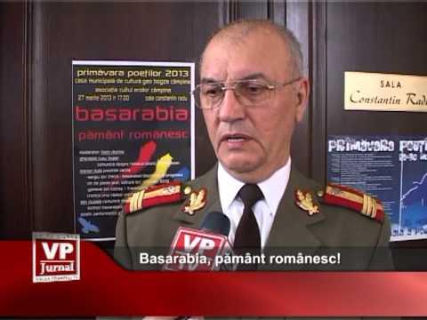 Basarabia, pământ românesc!