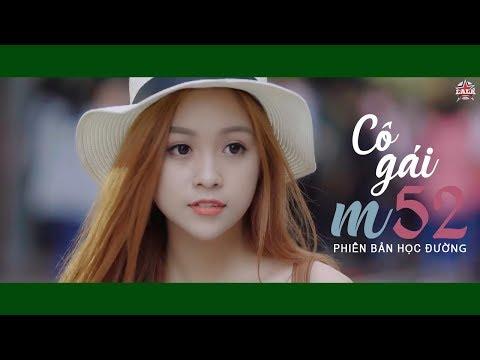 Video Cô Gái M52 I Huy ft. Tùng Viu I MUSIC OFFICIAL I Phiên bản học đường download in MP3, 3GP, MP4, WEBM, AVI, FLV January 2017