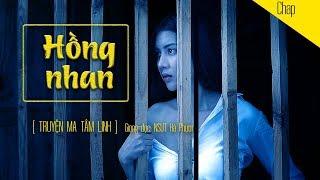 Truyện Ma Tâm Linh - HỒNG NHAN | Nsưt Hà Phương | Blog radio voZ | TMTL