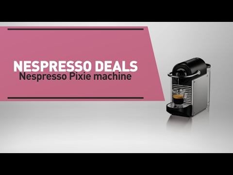 Nespresso Deals Nespresso Pixie Machine | great deal on Nespresso C122