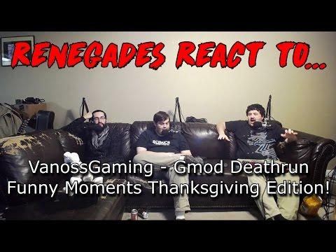 Renegades React to... VanossGaming - Gmod Deathrun Funny Moments Thanksgiving Edition (видео)