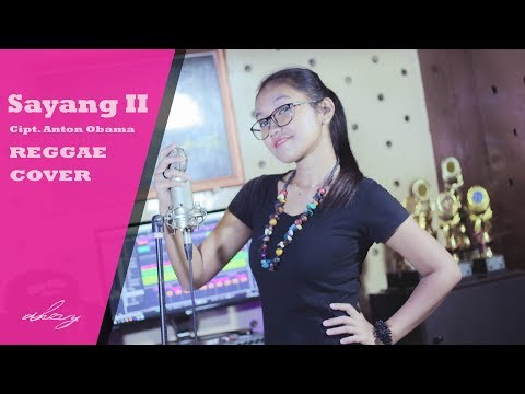 Sayang 2 (Reggae Cover By Dhevy Geranium) Mp3