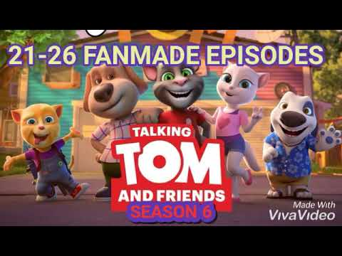 FANMADE EPISODES 3! Talking Tom and Friends Season 6