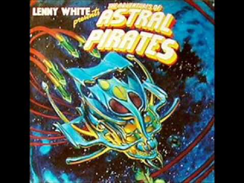 Lenny White Presents the Adventures of Astral Pirates FULL ALBUM LP FREE DOWNLOAD