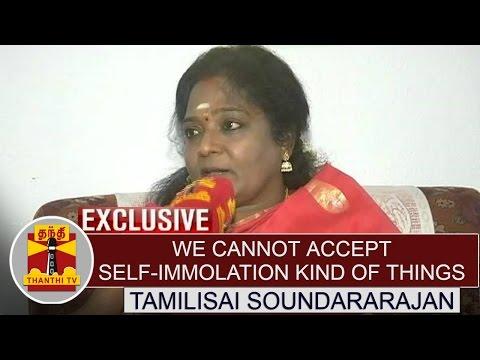 Cauvery-issue--We-cannot-accept-self-immolation-kind-of-things--Tamilisai-Soundararajan