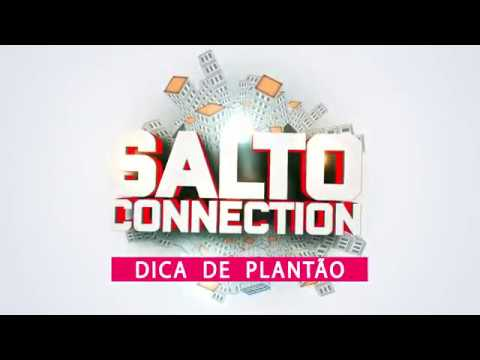 SALTO CONNECTION - dica de plantão  5 SET 2018