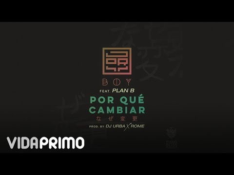 Jory Boy - Por Que Cambiar ft. Plan B