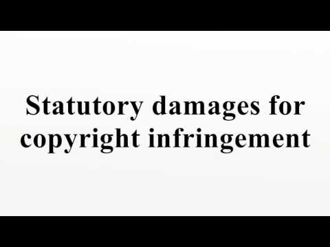Statutory damages for copyright infringement