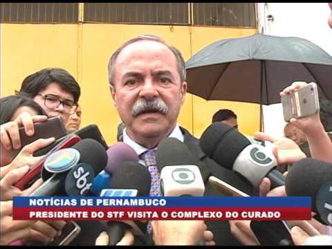 [BRASIL URGENTE PE] Presidente do STF visita o Complexo do Curado