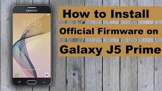 this video will show you How to Install/Update Official Firmware on Galaxy J5 Prime with OdinFirmware will available on Sammobile.comMusic Linkhttp://nocopyrightsounds.co.uk/video/electro-light-symbolism-ncs-release/?download=1