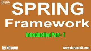 Java Spring | Spring Framework Introduction Part - 1 by Mr Naveen