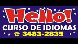 Hello Curso de Idiomas - Não diga oi, diga Hello!