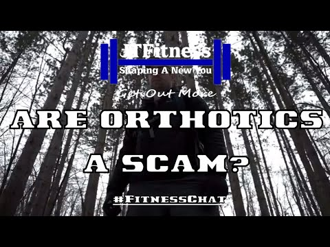 Are Orthotics a scam? / Custom Insoles and Orthotics #FitnessChat