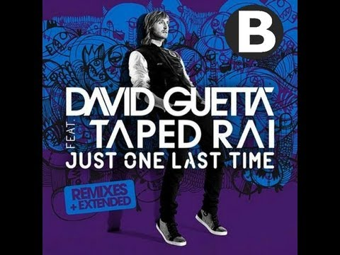 David Guetta ft Taped Rai - Just One Last Time (OfficialBurnmanMix)