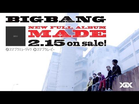 BIGBANG - MADE (JP SPOT_15 Sec.)