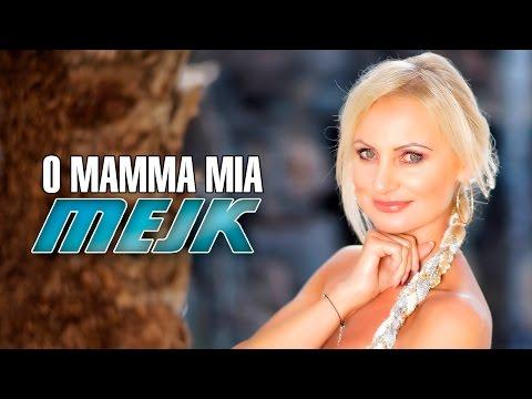 Mejk - O Mamma Mia