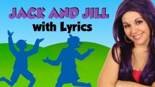 Jack and Jill, Nursery Rhymes with Lyrics, Tea Time with Tayla