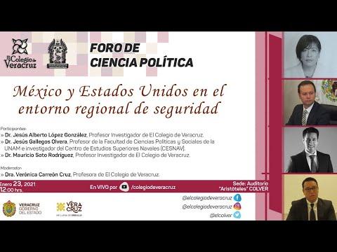 Foro de Ciencia Política - México y Estados Unidos en el entorno regional de seguridad