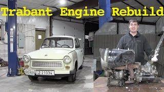 Rebuilding the Trabant's Engine: Part 1 - The Teardown